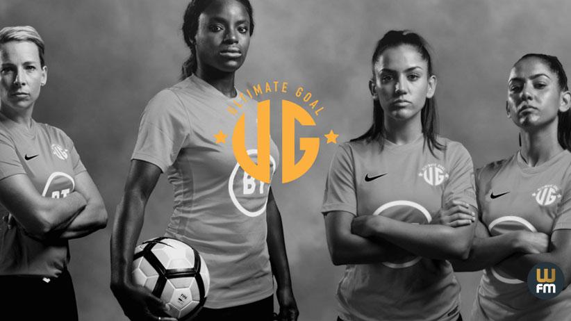 Ultimate Goal reality show per promuovere il calcio femminile